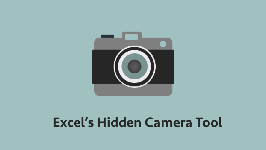 Excel's hidden camera tool - Excel Off The Grid