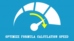 Excel Optimize Formula Calculation Speed