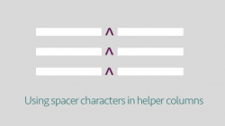 Using spacer characters in helper columns
