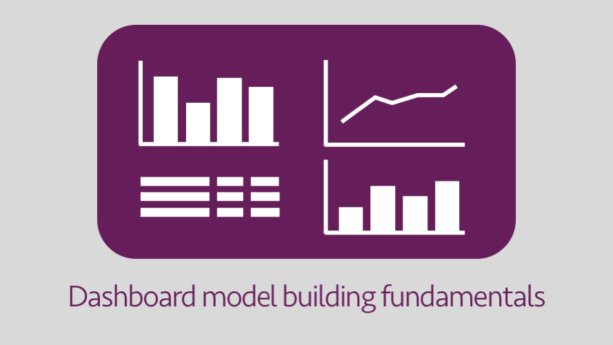 Dashboard model building fundamentals
