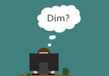 Do you have to use DIM