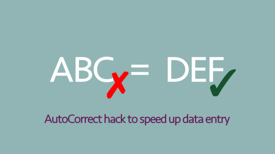 AutoCorrect data entry hack