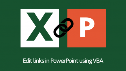 Edit links in PowerPoint using VBA