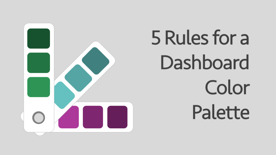 5 rules for a dashboard color palette