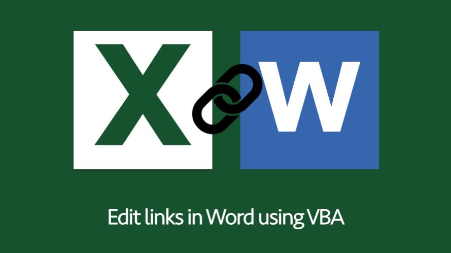 Edit links in Word using VBA - Excel off the grid