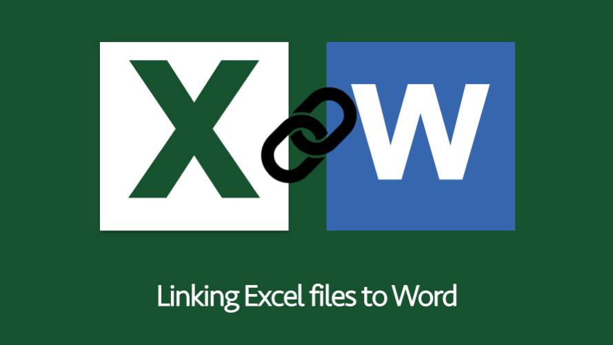 Linking Excel files to Word