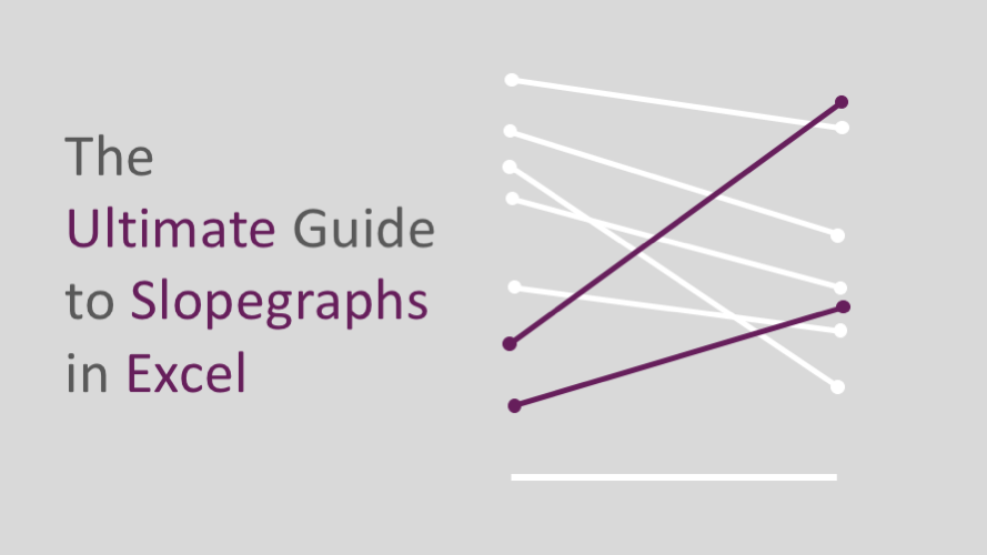 The Ultimate Guide to Slopegraphs in Excel