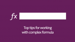 Tips for complex formulas