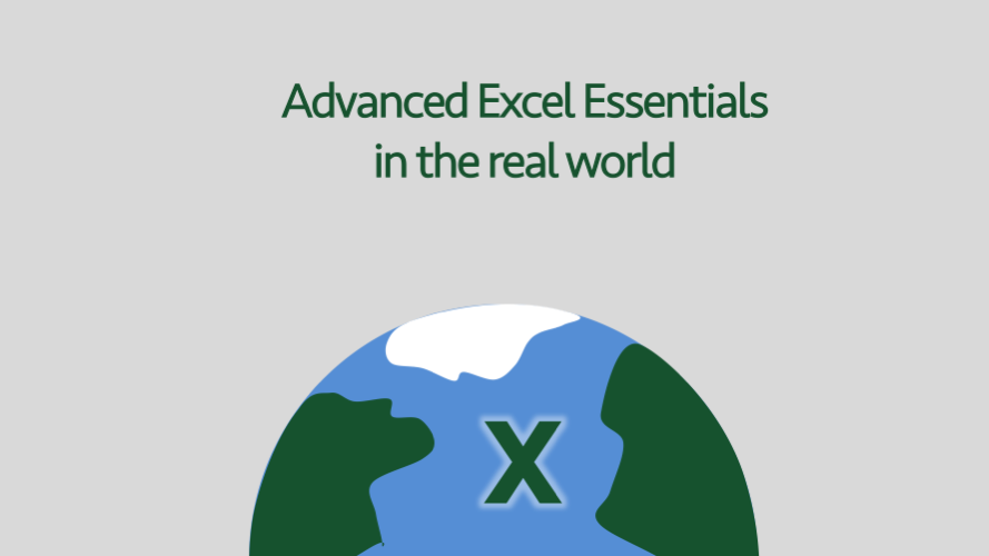 Advanced Excel Essentials in the real world