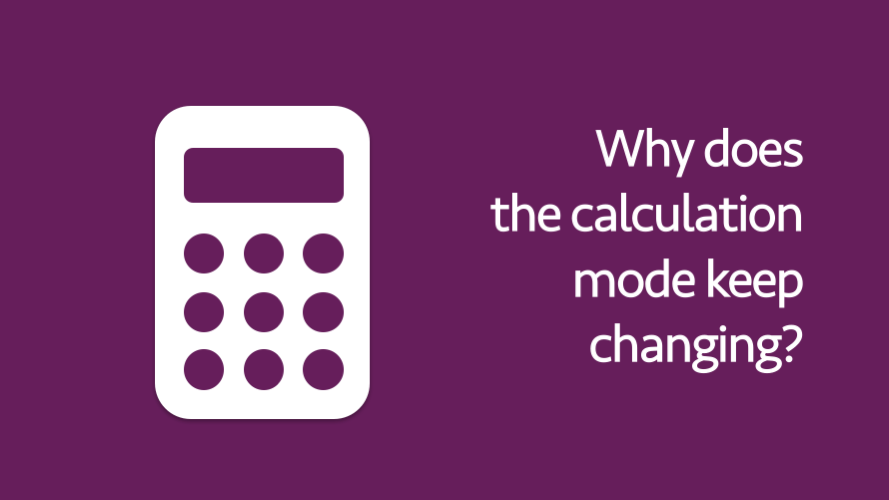 Calculation mode changes