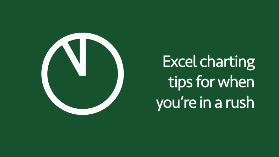 Excel charting tips for when you're in a rush