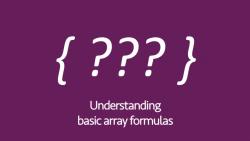 Understanding Basic Array Formulas