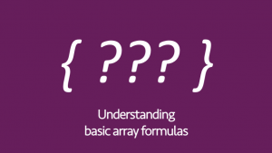 Understanding Basic Array Formulas