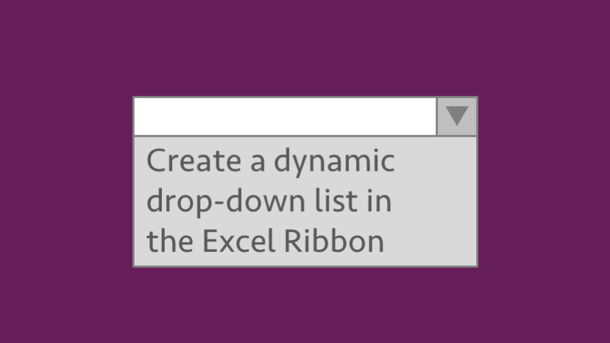 Dynamic dropdown in Excel Ribbon