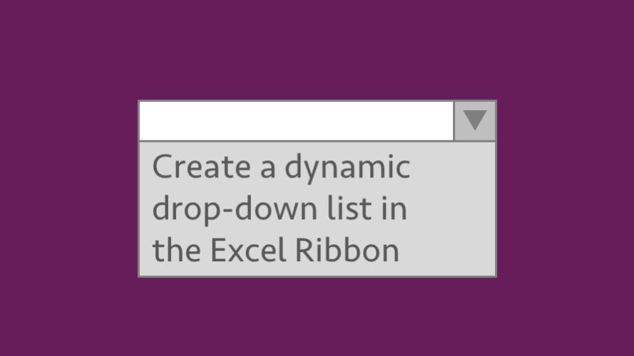 Dynamic dropdown in Excel Ribbon