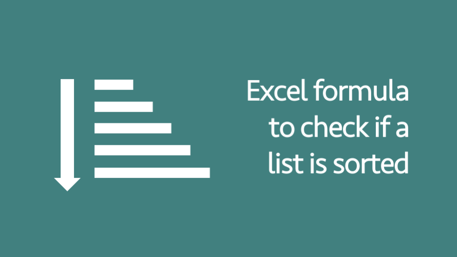Excel formula to check if a list is sorted