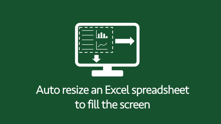 Auto resize an Excel spreadsheet to fill the screen