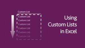 Using Custom Lists in Excel