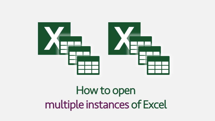 How to open multiple instances of Excel