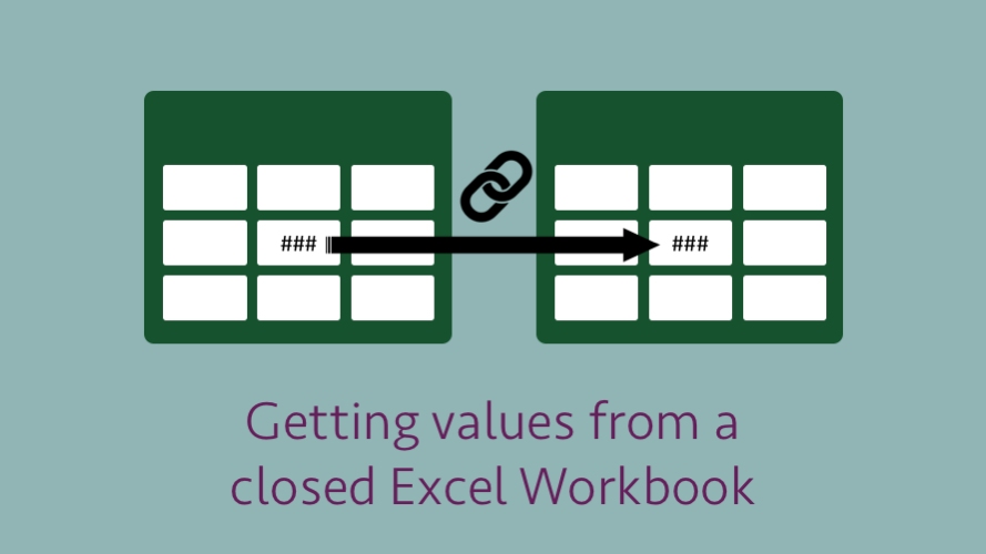 Getting values from a closed Excel workbook