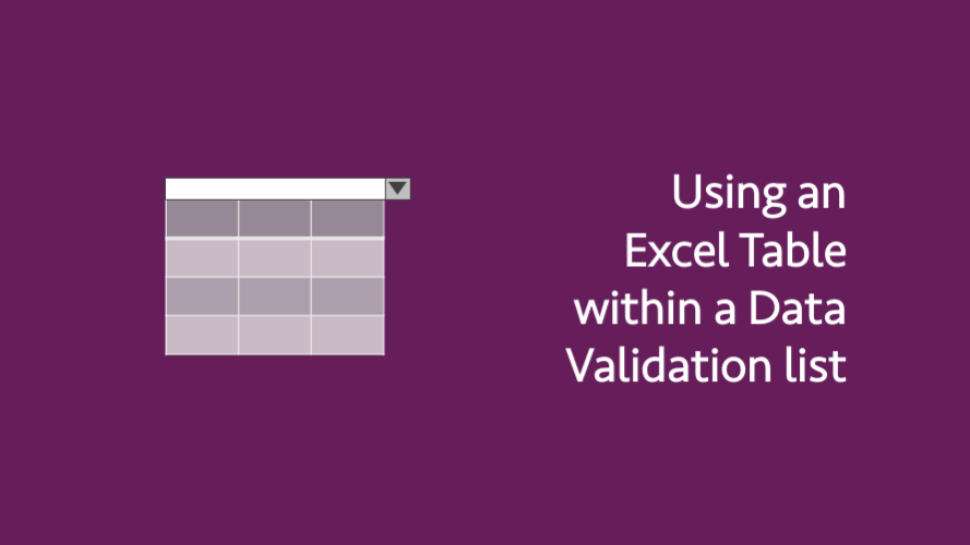 Using an Excel Table within a Data Validation list