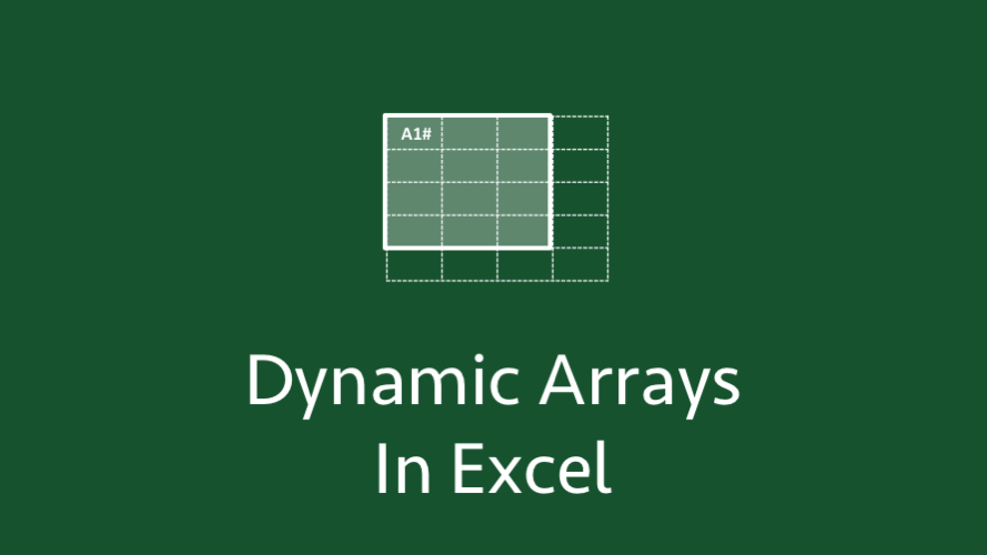 Dynamic arrays in Excel