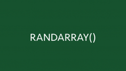 RANDARRAY Function