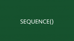 SEQUENCE Function