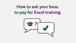Ask boss for Excel Traning
