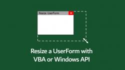 Resize UserForm VBA Windows API
