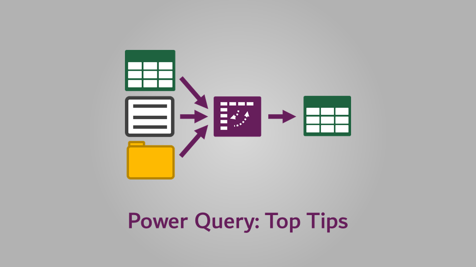 Power Query - Top Tips