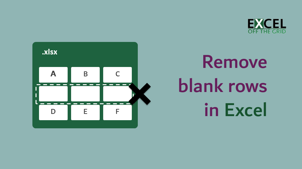 Remove blank rows in Excel - Excel Off The Grid