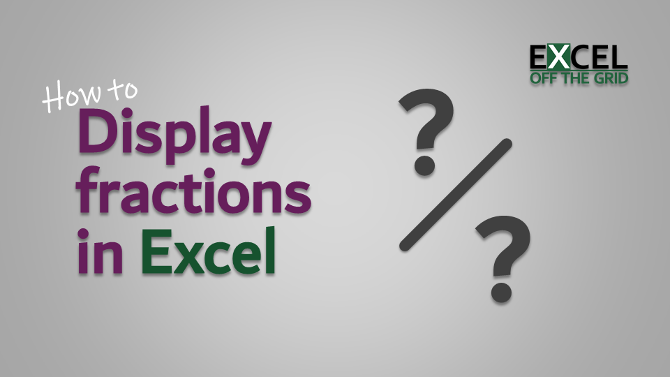 How to display fractions in Excel